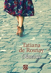 Obsessie -- grote letter uitgave Rosnay, Tatiana de