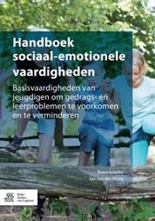 Sociaal-emotionele vaardigheden bij kind -basisvaardigheden van jeugdige n om gedrags- en leerproblemen Scholte, Evert