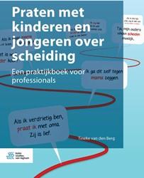 Praten met kinderen en jongeren over sch -Een praktijkboek voor professi onals van den Berg, Tineke