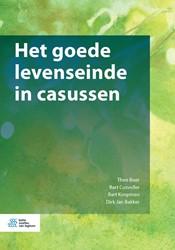 Het goede levenseinde in casussen -Het goede levenseinde in casus sen Boer, Theo