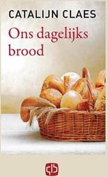 Ons dagelijks brood Claes, Catalijn