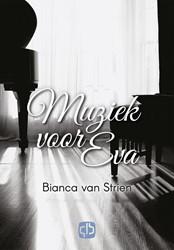 Muziek voor Eva - grote letter uitgave -grote letter uitgave Strien, Bianca van