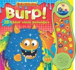 Burp! (mega geluidsboek) -18 lekker vieze geluidjes