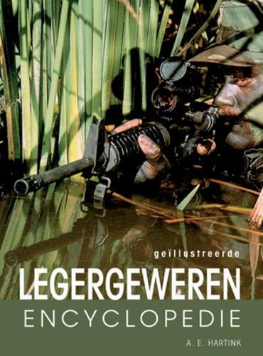 Geillustreerde legergeweren encyclopedie -automatische vuurwapens Hartink, A.E.