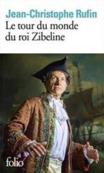 Le tour du monde du roi Zibeline Rufin, Jean-Christophe