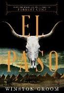 Groom*El Paso - A Novel -A Novel Groom, Winston