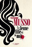 La Jeune Fille et la Nuit -Roman Musso, Guillaume