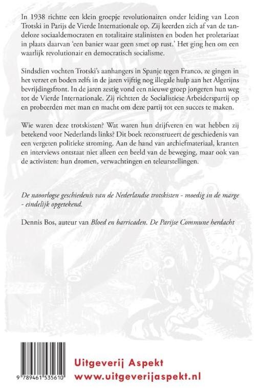 'Een banier waar geen smet op rust& -de geschiedenis van het trotsk isme in  Nederland, 1938 - hede Blom, Ron