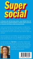 Super social -500+ strategieen, cases en pr aktische tips voor het zakelij Daae, Elja-2