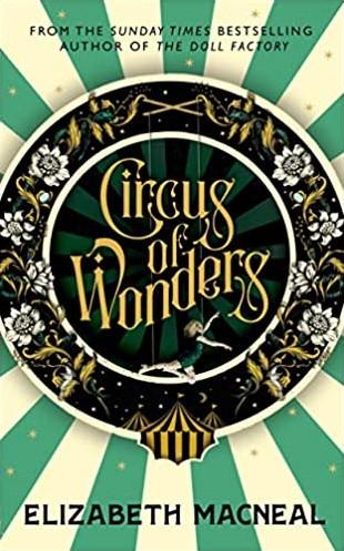 Circus of Wonders Macneal, Elizabeth