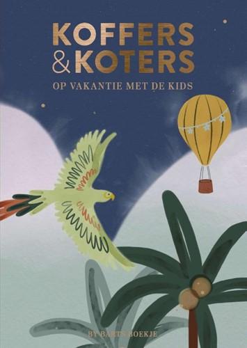 Koffers & Koters -Eropuit met de kids Diepstraten, Maartje