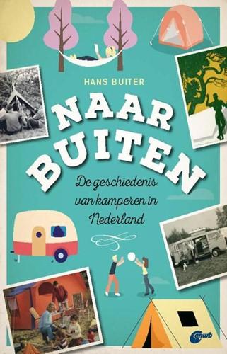 Naar Buiten -Geschiedenis van Nederlanders en kamperen Buiter, Hans
