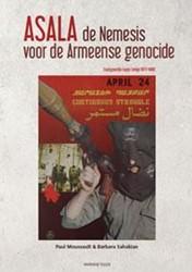 ASALA, de Nemesis voor de Armeense genoc -stadsguerrilla tegen Turkije ( 1975-1988) Moussault, Paul