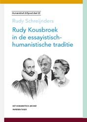 Rudy Kousbroek in de essayistisch-humani Schreijnders, Rudy