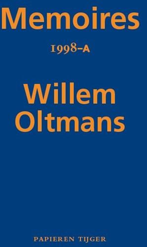 Memoires 1998-A Oltmans, Willem