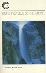Het Universele geneesmiddel Rijckenborgh, Jan van
