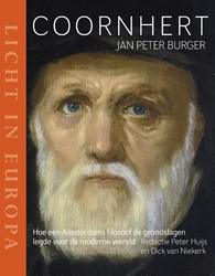 Coornhert - Licht in Europa -hoe een Amsterdamse filosoof d e grondslagen legde voor de mo Burger, Jan Peter