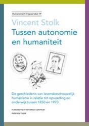 Humanistisch erfgoed Tussen autonomie en -de geschiedenis van levensbesc houwelijk humanisme in relatie Stolk, Vincent