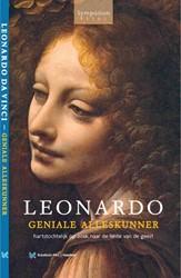 Leonardo, geniale alleskunner -hartstochtelijk op zoek naar d e lente van de geest