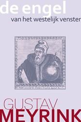De engel van het westelijk venster Meyrink, Gustav