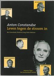 Anton Constandse -leven tegen de stroom in