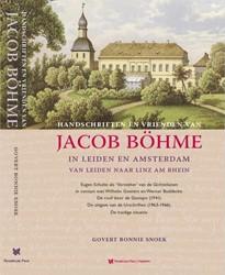 Handschriften en vrienden van Jacob Boeh -in Leiden en Amsterdam van Lei den naar Linz am Rhein Snoek, Govert Bonnie