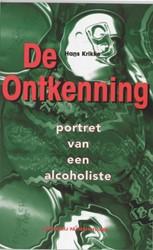 De ontkenning -portret van een alcoholiste Krikke, H.