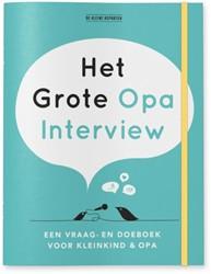 Het grote Opa Interview -Een vraag- en doeboek voor kle inkind en opa Vliet, Elma van