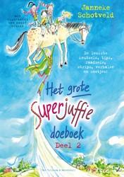 Het grote Superjuffie doeboek Schotveld, Janneke