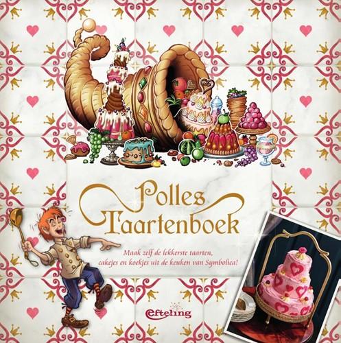Polles Taartenboek -Maak zelf de lekkerste taarten , cakejes en koekjes uit de ke Efteling bv