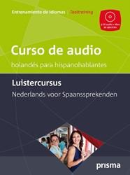 Luistercursus Nederlands voor Spaansspre -curso de audio neerlandes par a hispanoparlantes Hemelrijk, Willy
