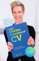 Een onweerstaanbaar CV -de nieuwe methode om je onders cheidend te presenteren Zwieten, Huub van