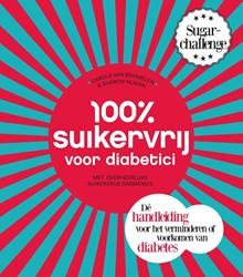 100 procent suikervrij voor diabetici -met overheerlijke suikervrije dagmenu's Bemmelen, Carola van