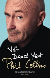 Not Dead Yet -de autobiografie Collins, Phil