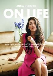 On life -Anna over fashion, beauty, rei zen, vriendschap, zelfvertrouw Nooshin, Anna