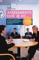 Assessment doen - nieuwe editie -de beste voorbereiding op asse ssment-rollenspel, persoonlijk Kok, Bas