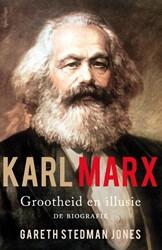 Karl Marx: grootheid en illusie -grootheid en illusie: de biogr afie Jones, Gareth Stedman