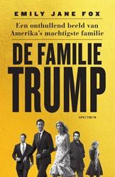 De familie Trump -Een onthullend beeld van Ameri ka's machtigste familie Fox, Emily Jane