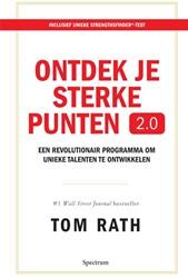 Ontdek je sterke punten 2.0 -Een revolutionair programma om unieke talenten te ontwikkele Rath, Tom