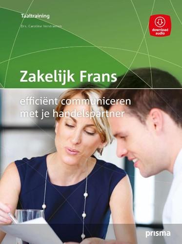 Zakelijk Frans -Efficient communiceren met je handelspartner Verstraeten, Caroline