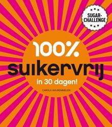 100% suikervrij in 30 dagen -sugarchallenge Bemmelen, Carola van