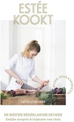 Estee kookt -De nieuwe Nederlandse keuken - Eerlijke recepten & inspir Strooker, Estee