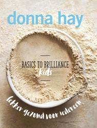 Basics to Brilliance Kids -Kids Hay, Donna