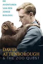 De avonturen van een jonge bioloog -David Attenborough en The Zoo Quest Attenborough, David