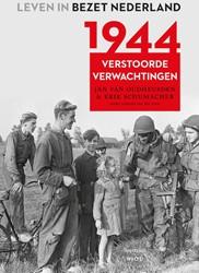 1944 -Verstoorde verwachtingen Schumacher, Erik