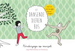 Het dansende dierenbos met cd -Kinderyoga op muziek Merle, Jasper