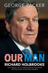Our Man -Richard Holbrooke - het symboo l van de Amerikaanse buitenlan Packer, George