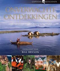 Capitool Onverwachte ontdekkingen -1000 fantastische bestemmingen Bryson, Bill