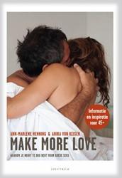 Make more love -waarom je nooit te oud bent vo or goede seks Henning, Ann-Marlene