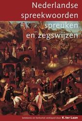 Nederlandse spreekwoorden, spreuken en z -met de weerspreuken Laan, K. ter